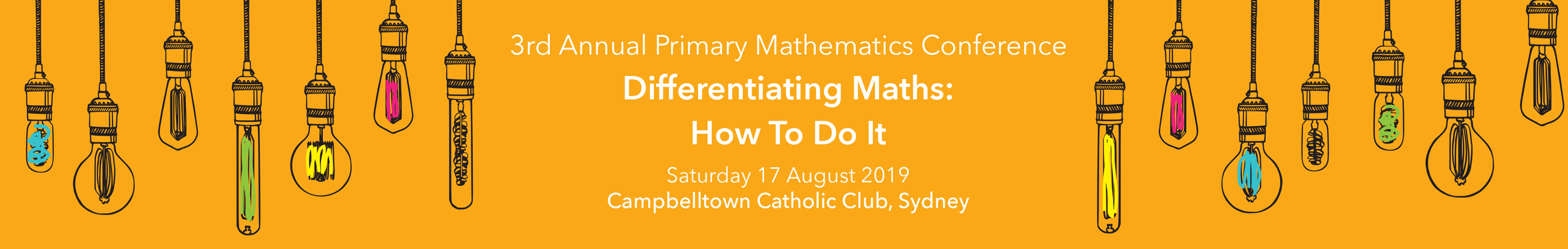 3rd Annual Primary Mathematics Conference | Differentiating Maths: How To Do It | Saturday 17 August 2019 | Campbelltown Catholic Club, Sydney